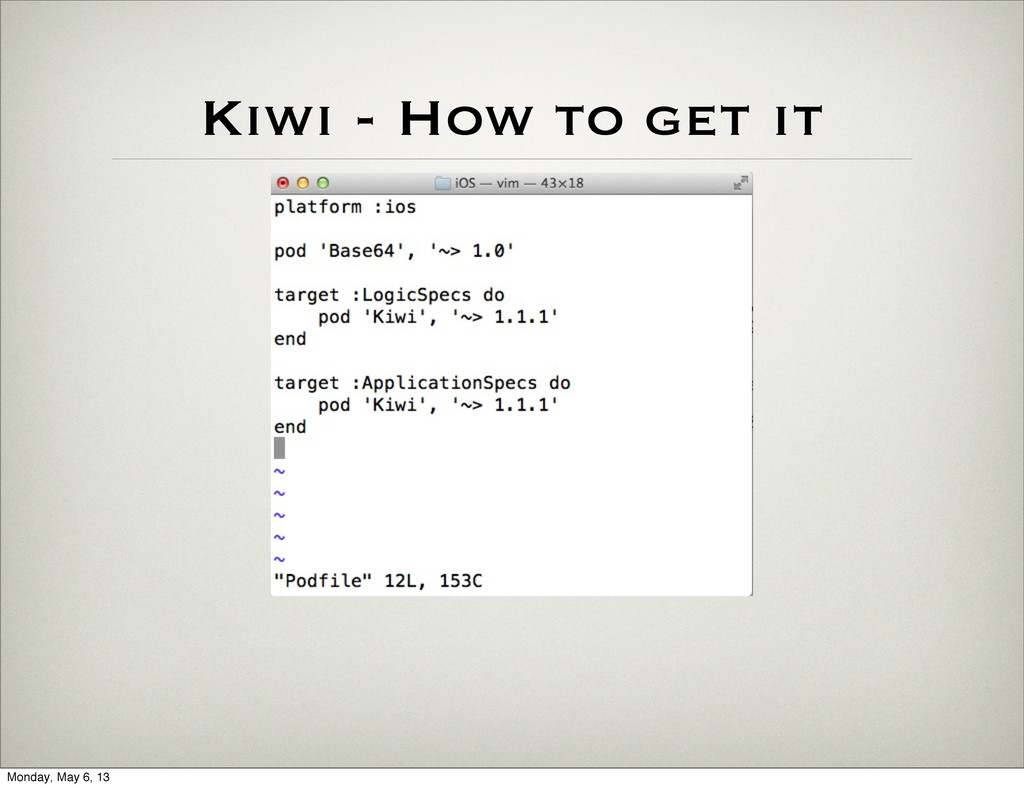 Kiwi - How to get it Monday, May 6, 13