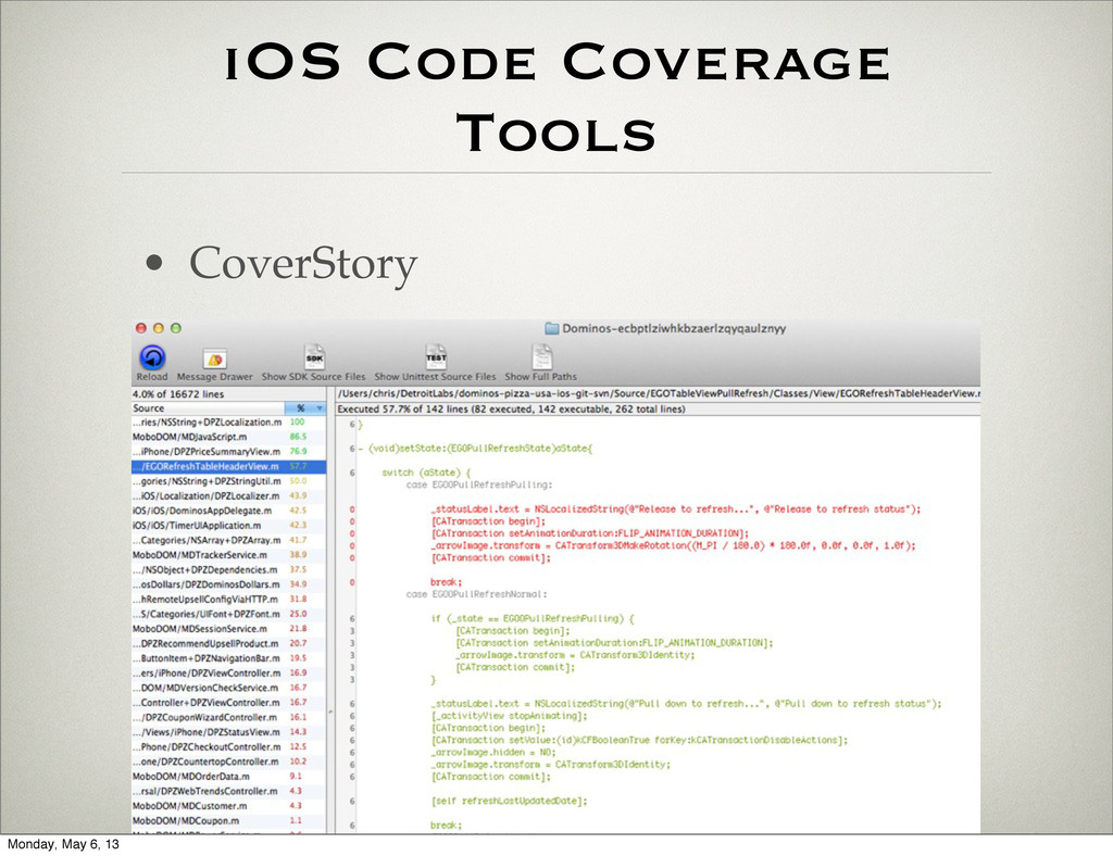 iOS Code Coverage Tools • CoverStory Monday, Ma...
