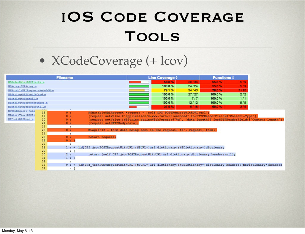 iOS Code Coverage Tools • XCodeCoverage (+ lcov...