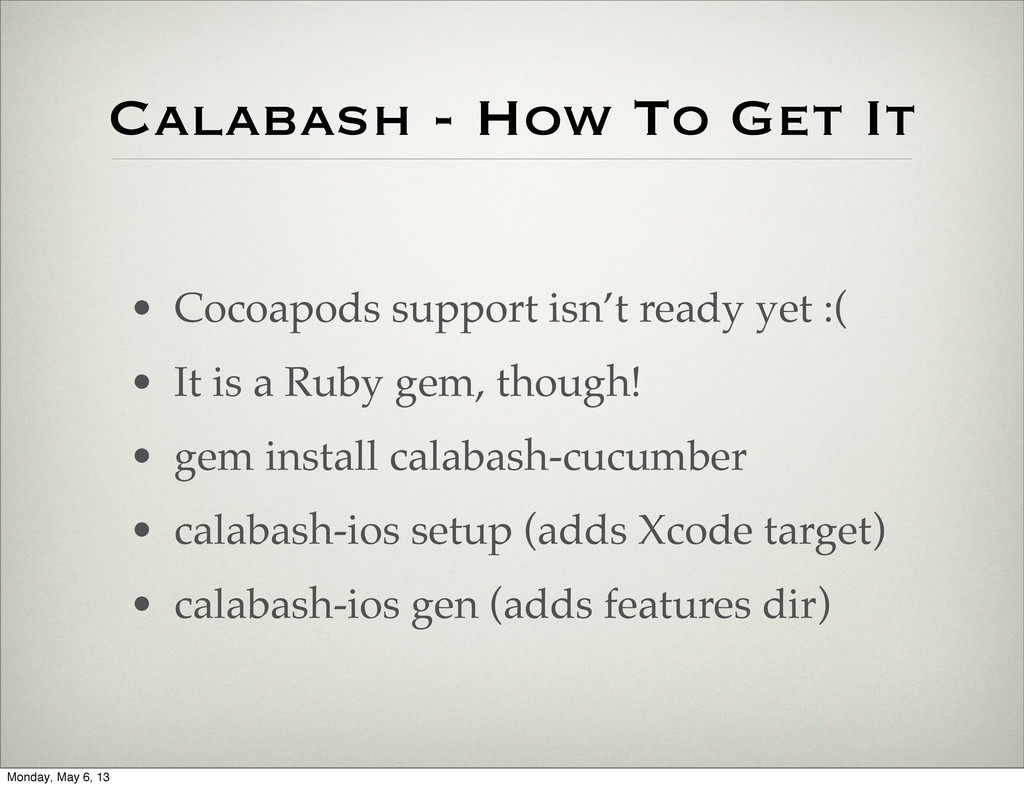 Calabash - How To Get It • Cocoapods support is...