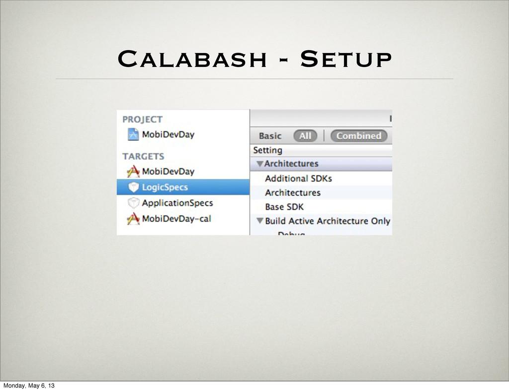 Calabash - Setup Monday, May 6, 13