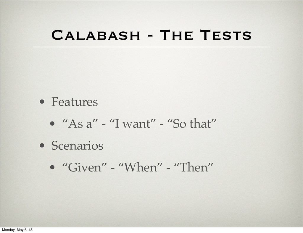 """Calabash - The Tests • Features • """"As a"""" - """"I w..."""