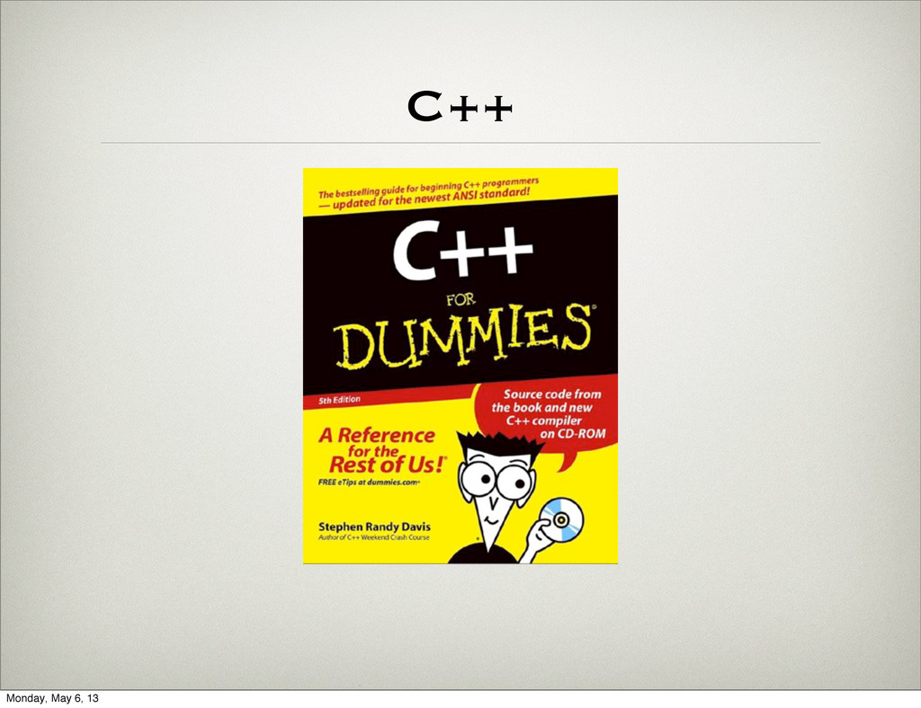 C++ Monday, May 6, 13