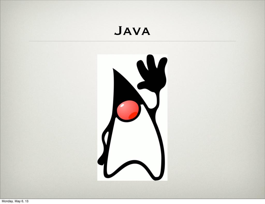 Java Monday, May 6, 13