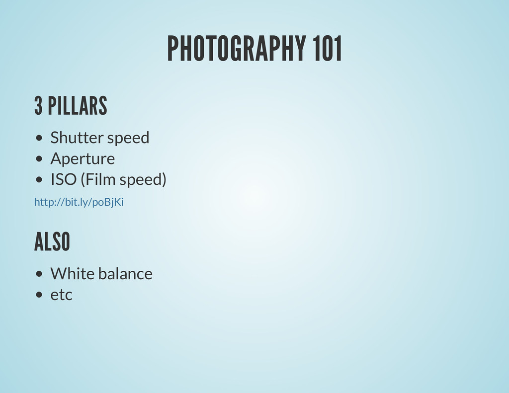PHOTOGRAPHY 101 3 PILLARS Shutter speed Apertur...