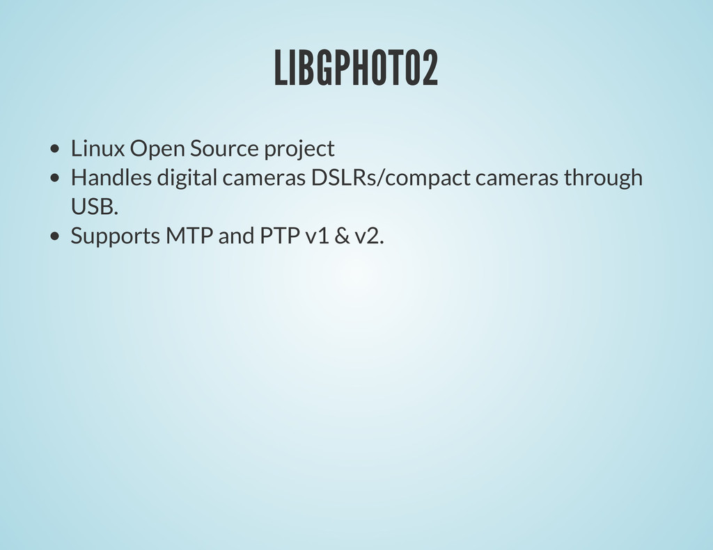 LIBGPHOTO2 Linux Open Source project Handles di...