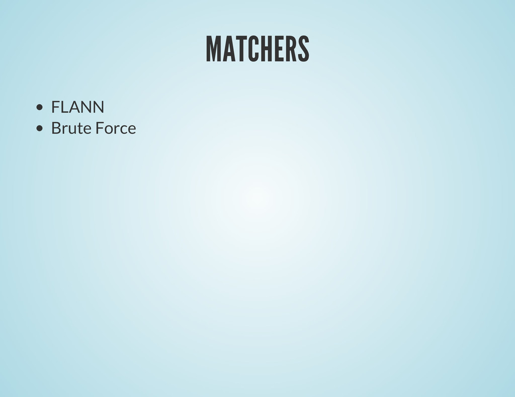 MATCHERS FLANN Brute Force