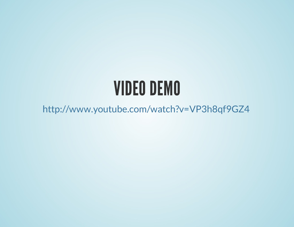 VIDEO DEMO http://www.youtube.com/watch?v=VP3h8...