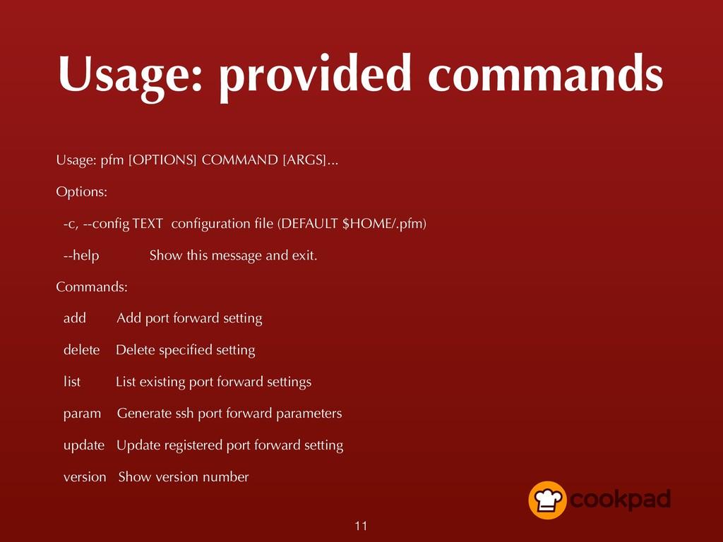 Usage: provided commands Usage: pfm [OPTIONS] C...
