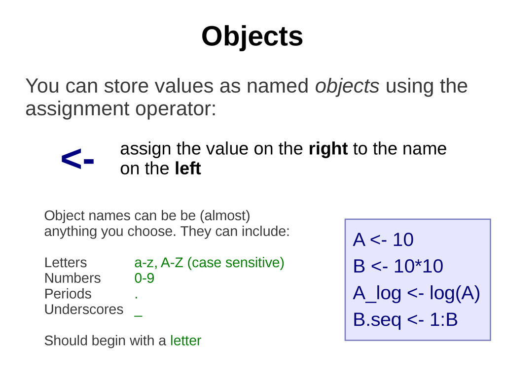 Objects You can store values as named objects u...