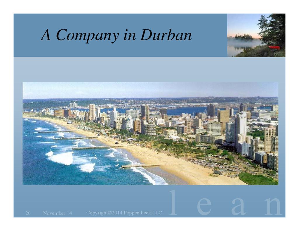 l e a n A Company in Durban November 14 Copyrig...