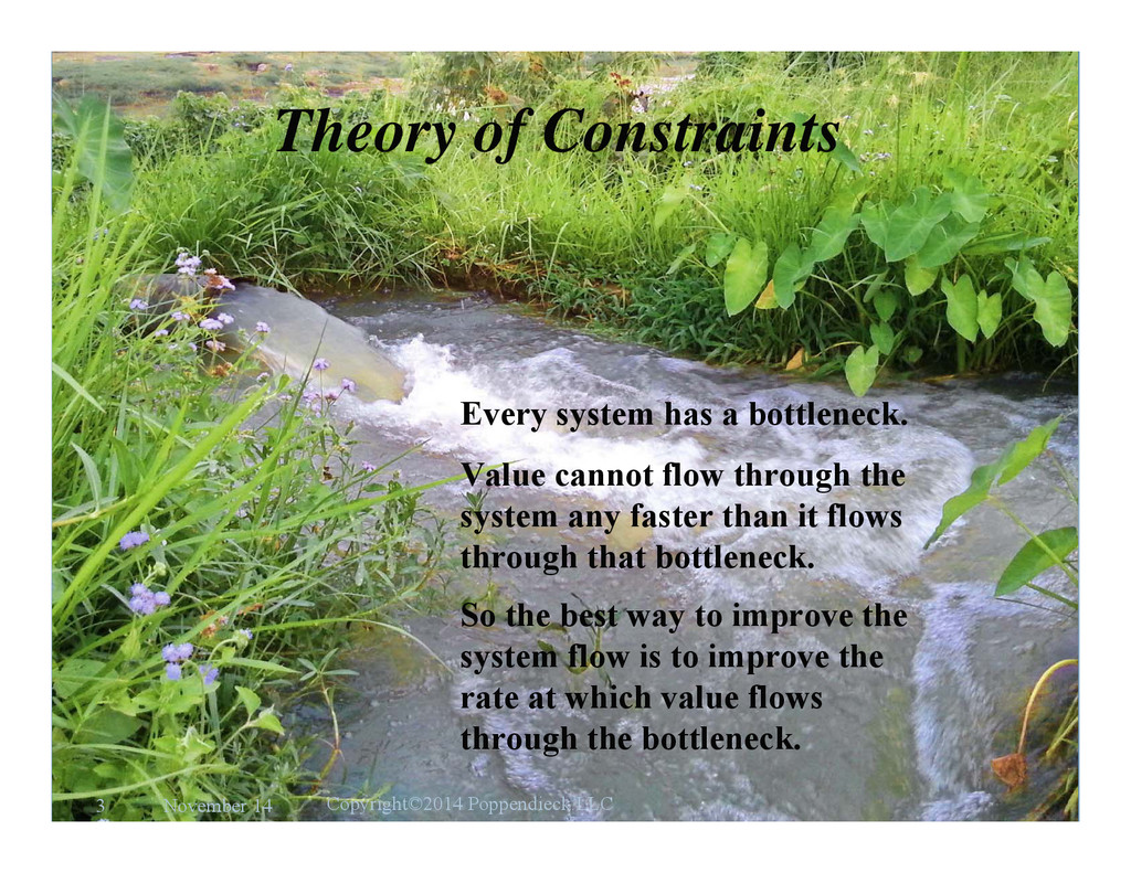 l e a n Theory of Constraints Every system has ...