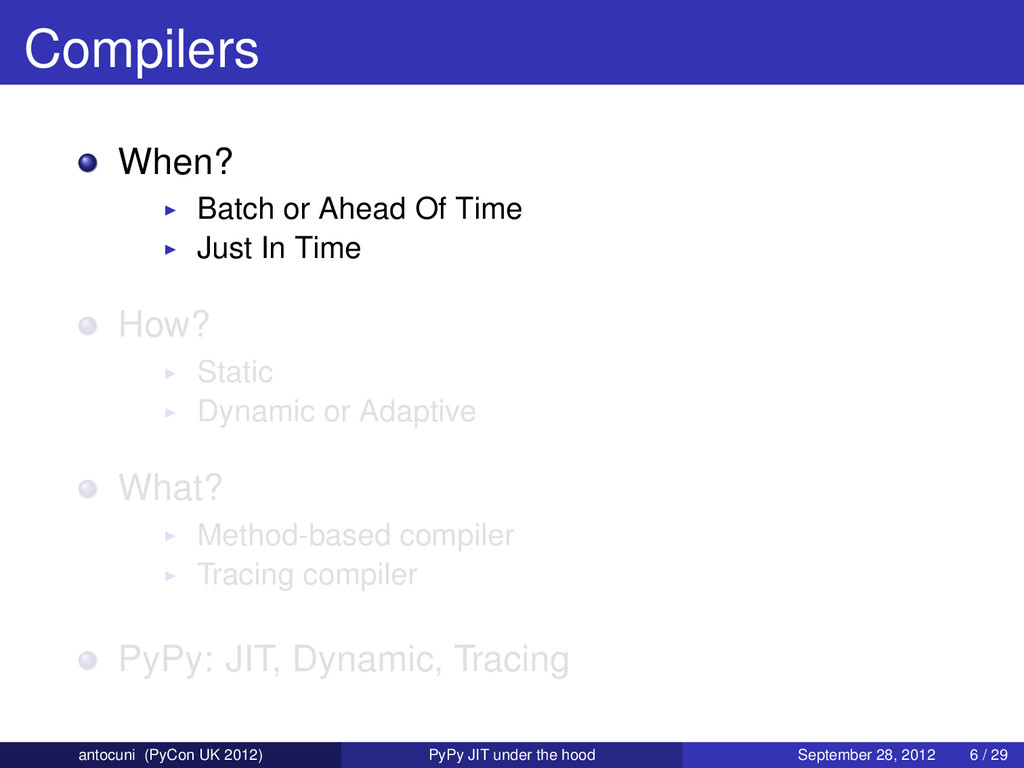Compilers When? Batch or Ahead Of Time Just In ...
