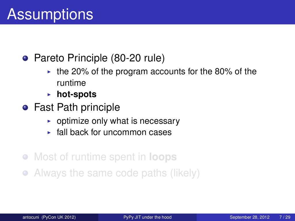 Assumptions Pareto Principle (80-20 rule) the 2...