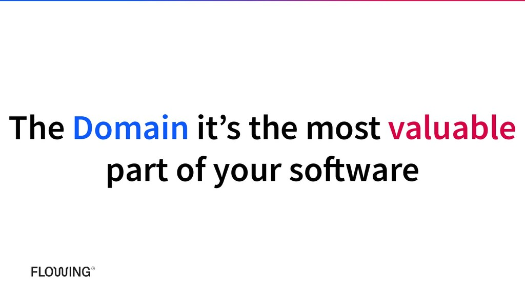 The Domain it's the most valuable part of your ...