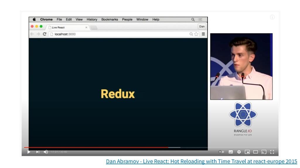 Dan Abramov - Live React: Hot Reloading with Ti...