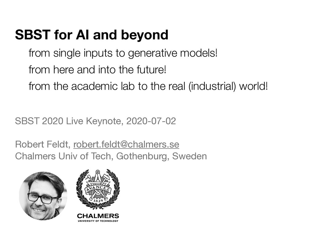 SBST for AI and beyond SBST 2020 Live Keynote, ...