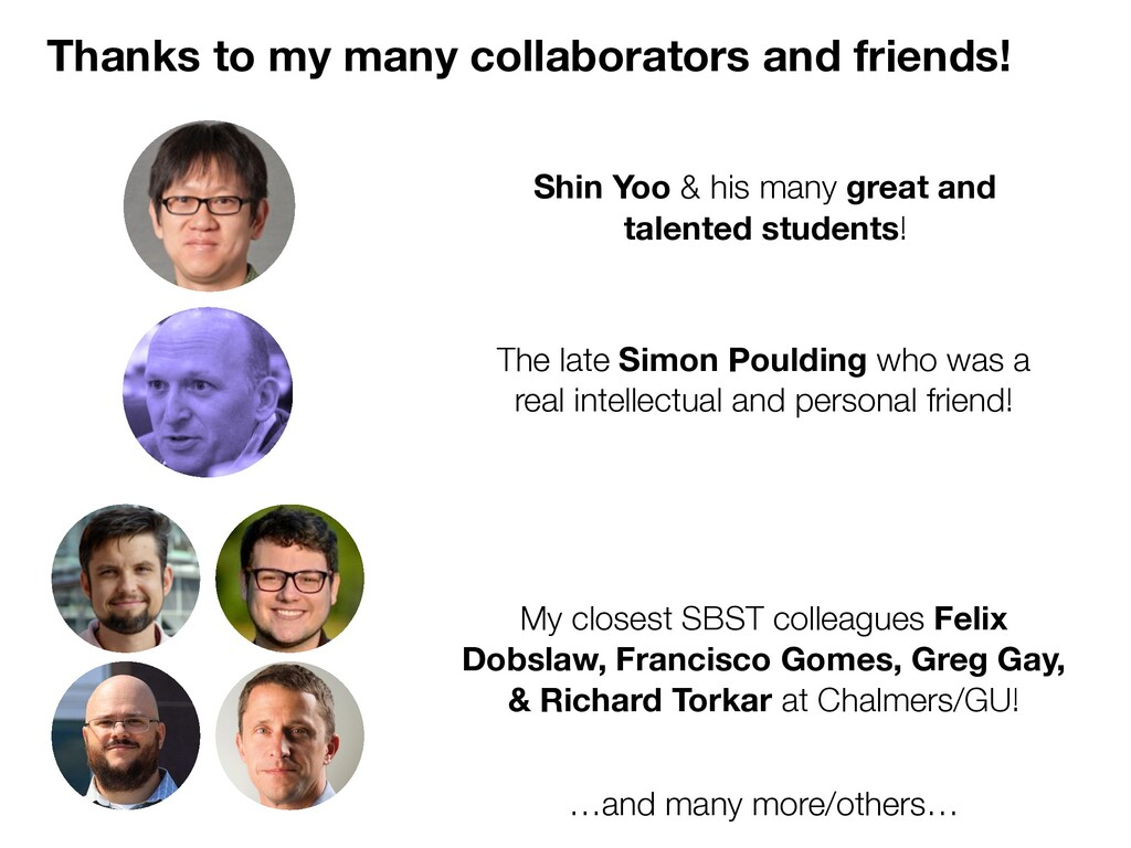 Thanks to my many collaborators and friends! Sh...