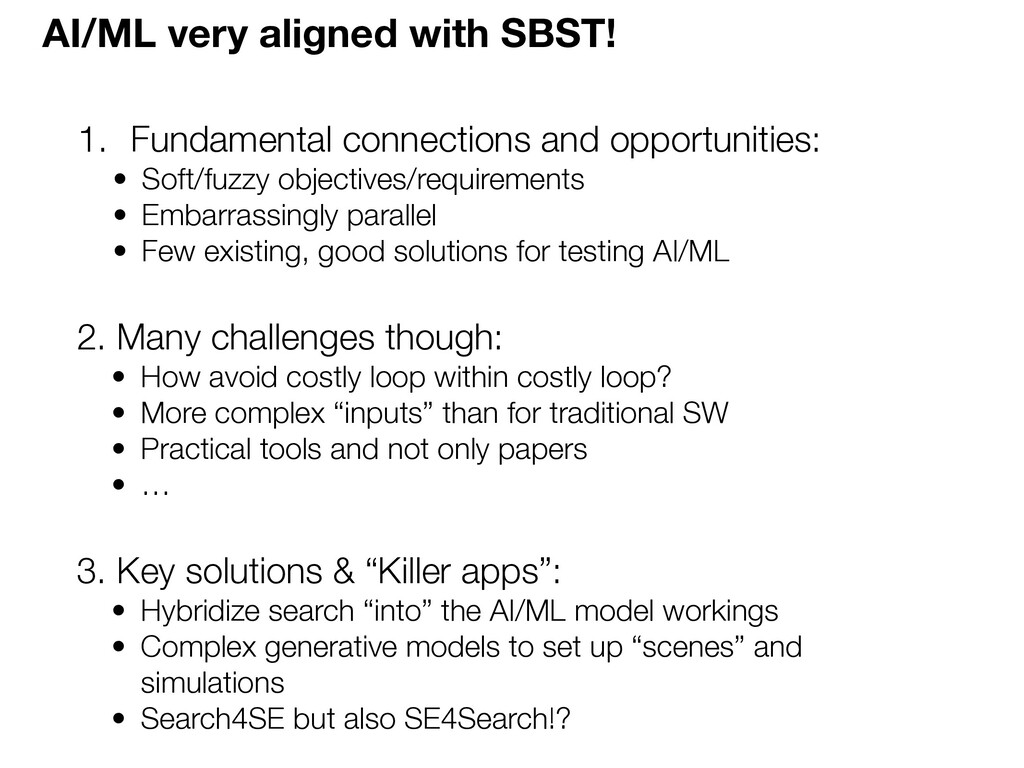 AI/ML very aligned with SBST! 1. Fundamental co...
