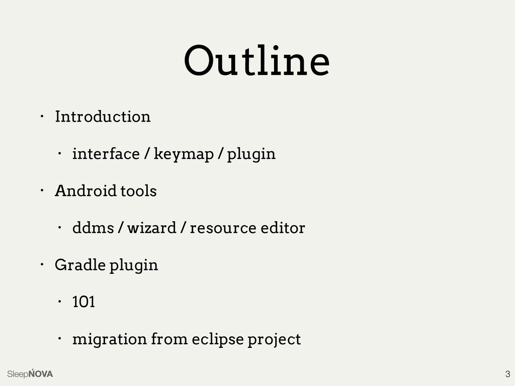 Outline • Introduction • interface / keymap / p...