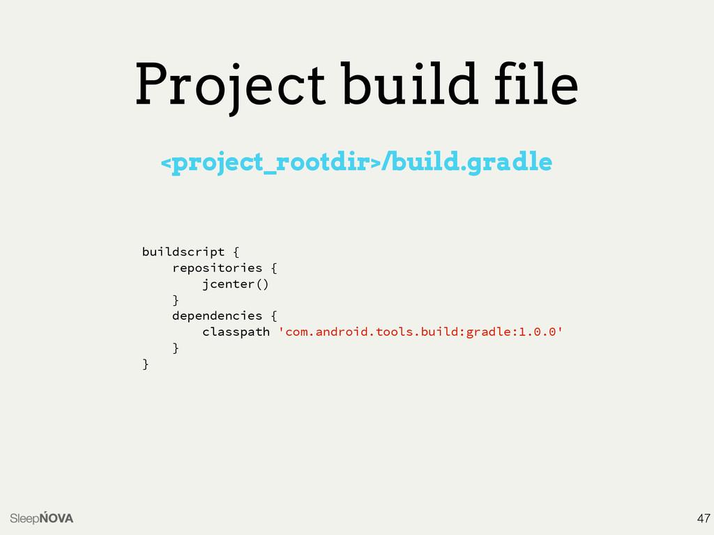 Project build file <project_rootdir>/build.grad...