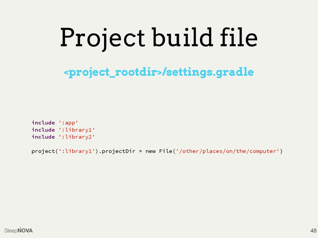Project build file <project_rootdir>/settings.g...