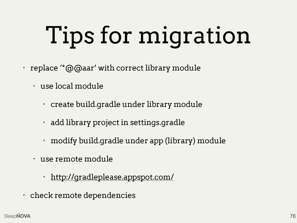 Tips for migration • replace '*@@aar' with corr...