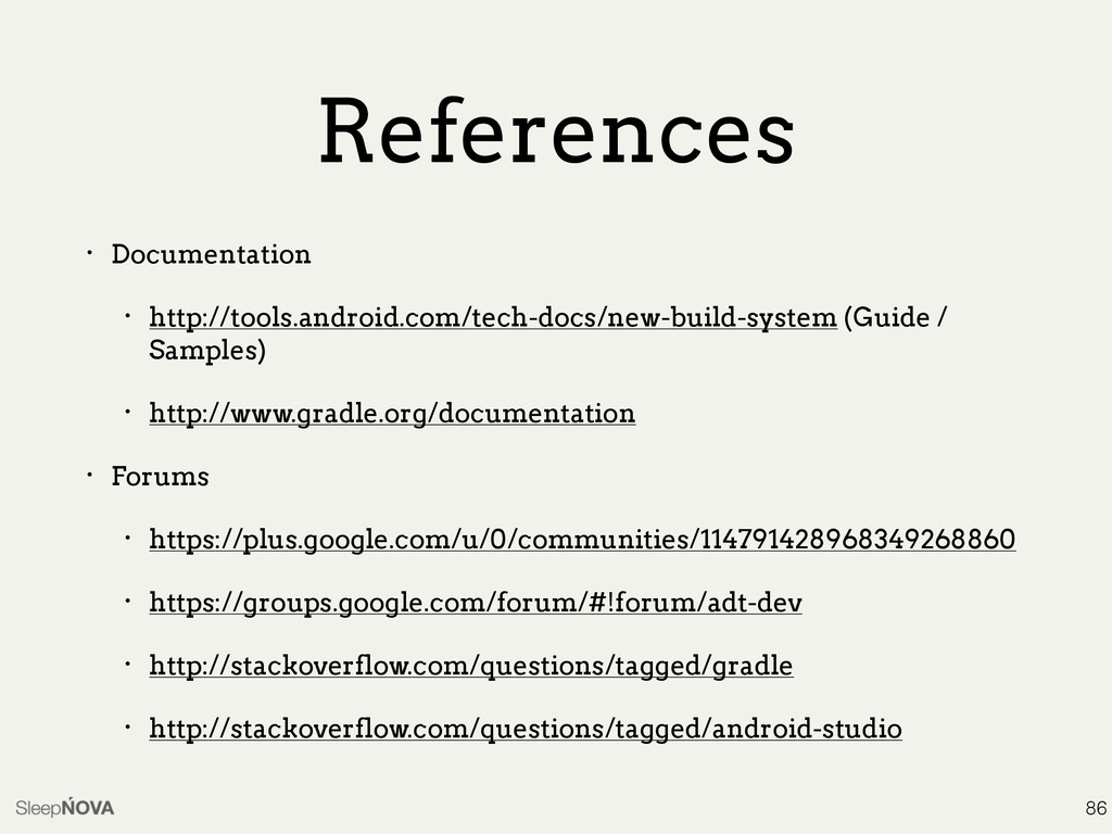 References • Documentation • http://tools.andro...