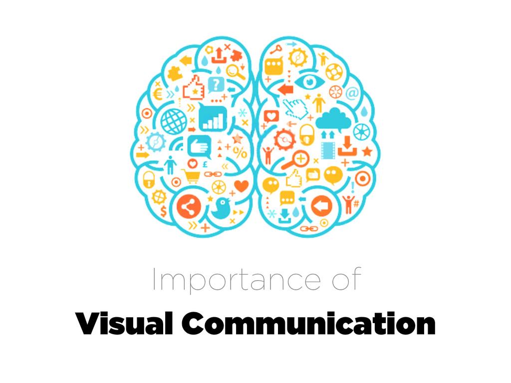 Importance of Visual Communication