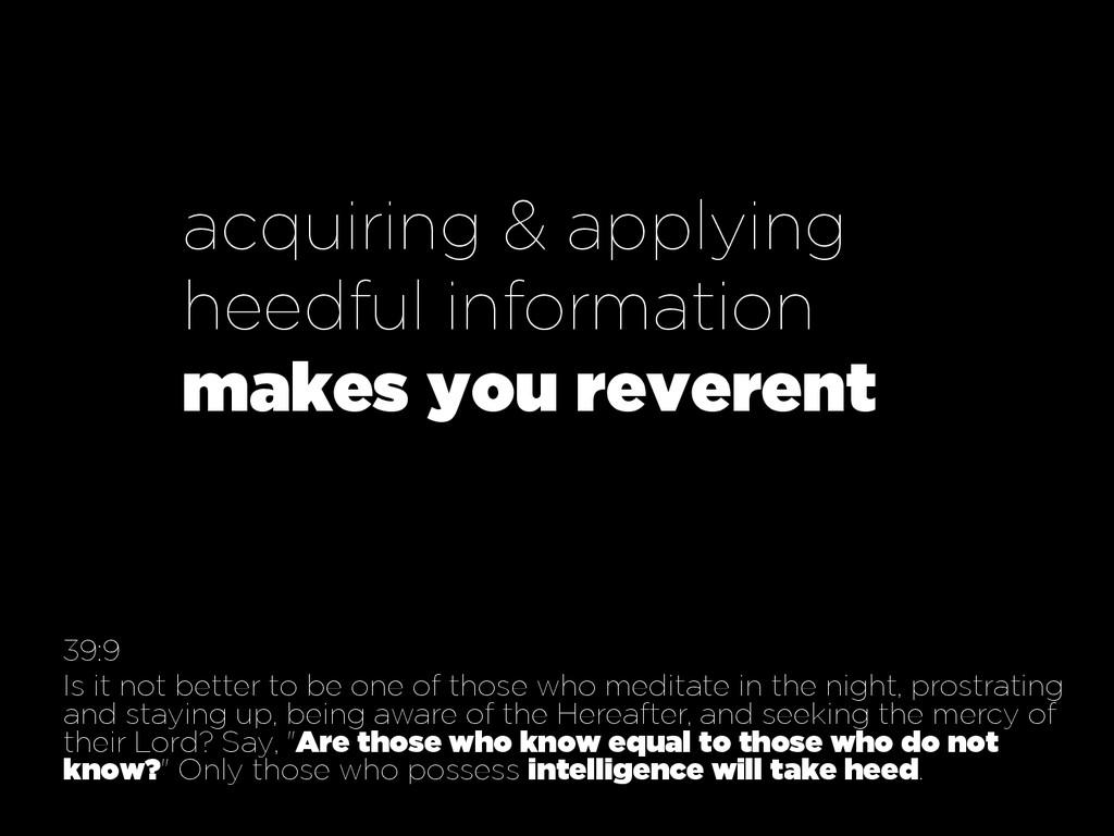 acquiring & applying heedful information makes ...