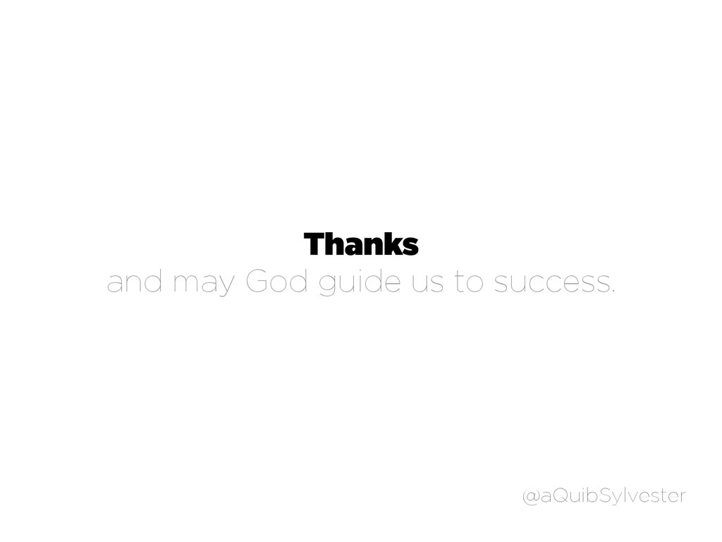 Thanks and may God guide us to success. @aQuibS...
