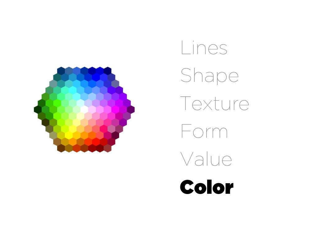 Lines Shape Texture Form Value Color