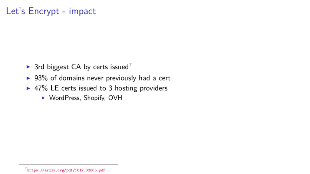 Let's Encrypt - impact 3rd biggest CA by certs ...