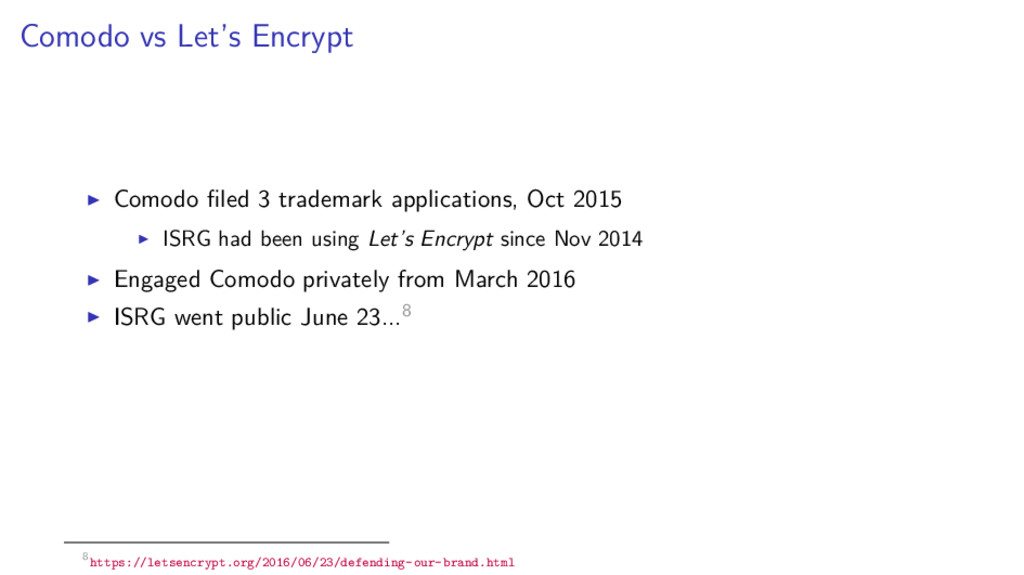 Comodo vs Let's Encrypt Comodo filed 3 trademark...