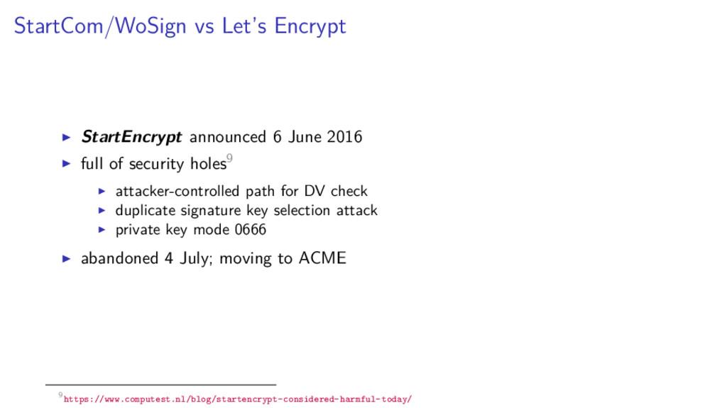 StartCom/WoSign vs Let's Encrypt StartEncrypt a...