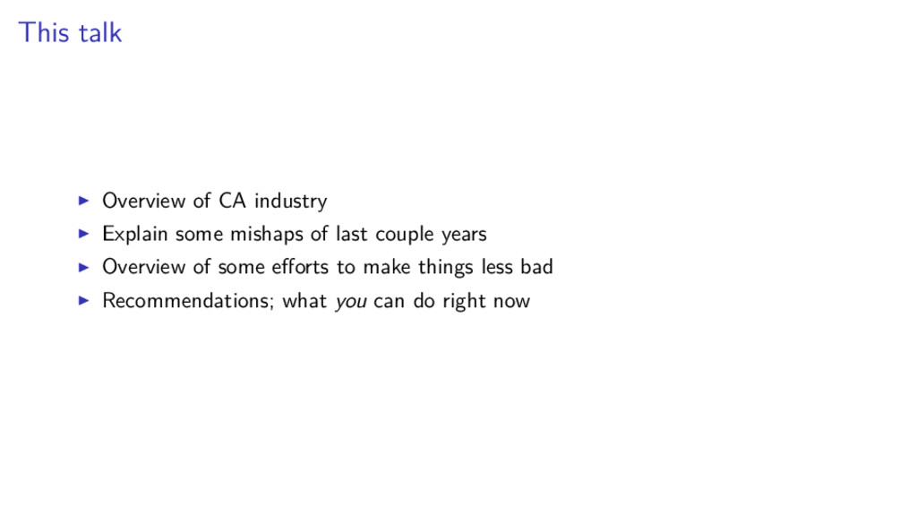 This talk Overview of CA industry Explain some ...