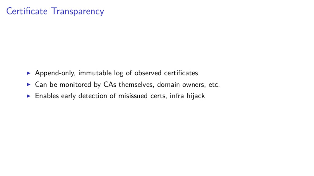 Certificate Transparency Append-only, immutable ...