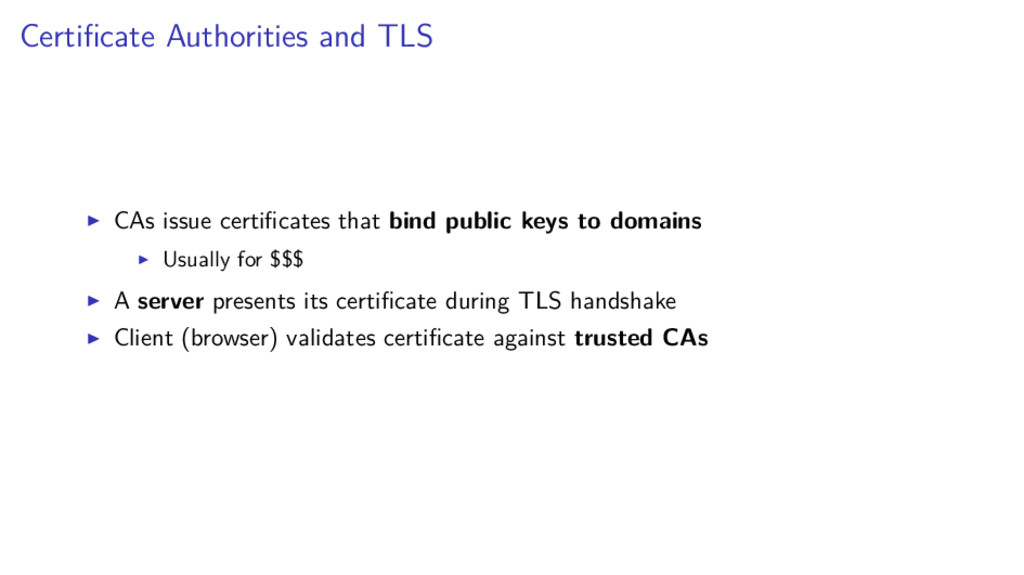 Certificate Authorities and TLS CAs issue certifi...