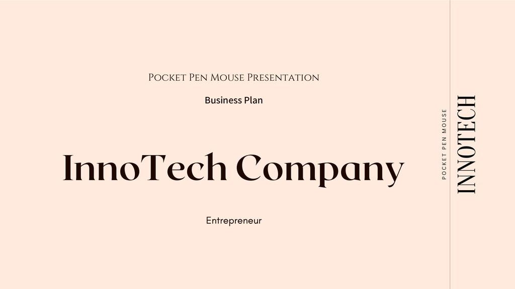 InnoTech Company Pocket Pen Mouse Presentation ...