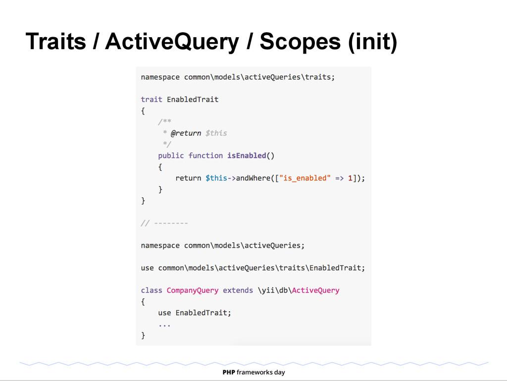 Traits / ActiveQuery / Scopes (init)