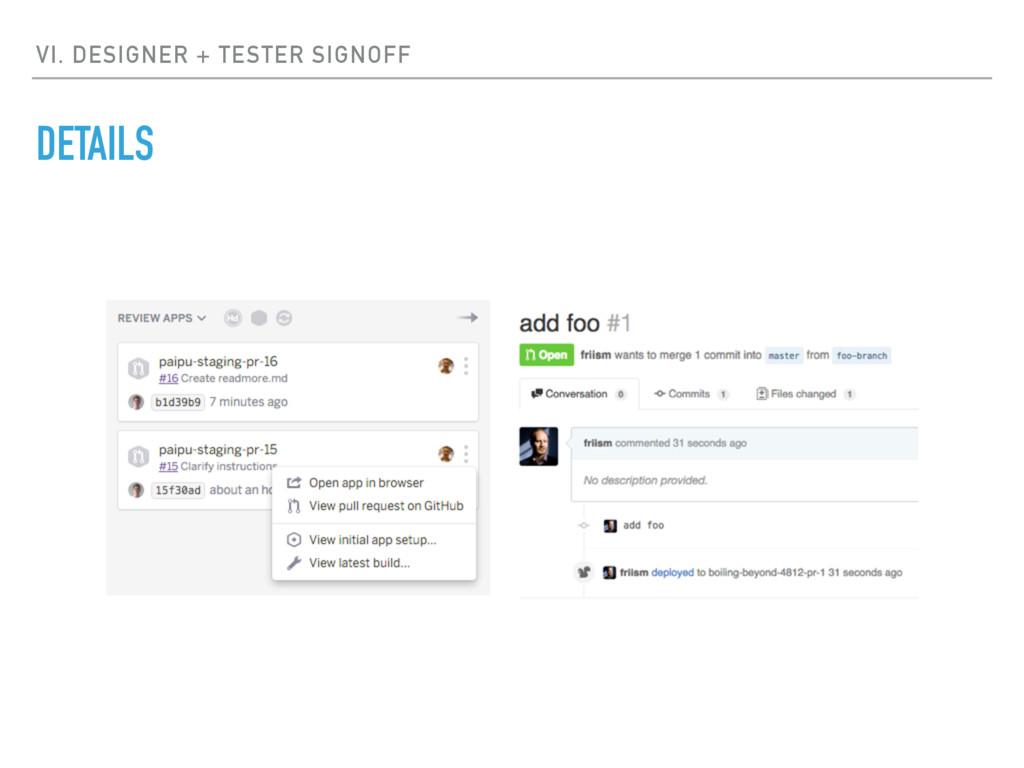 VI. DESIGNER + TESTER SIGNOFF DETAILS