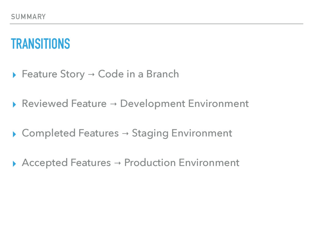 SUMMARY TRANSITIONS ▸ Feature Story → Code in a...