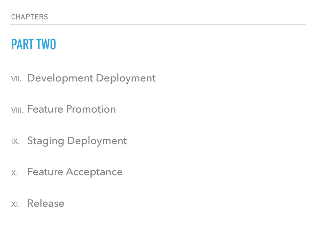 CHAPTERS PART TWO VII. Development Deployment V...