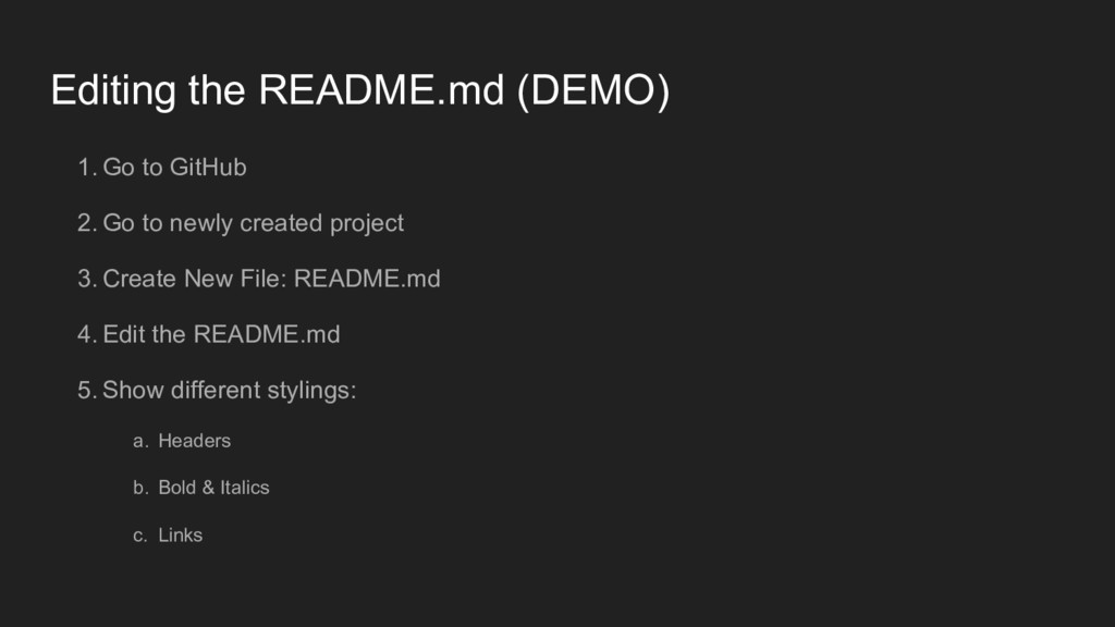 Editing the README.md (DEMO) 1. Go to GitHub 2....