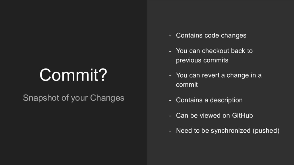 Commit? Snapshot of your Changes - Contains cod...