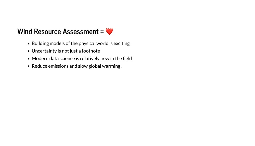 Wind Resource Assessment =  B i di g de f he h...