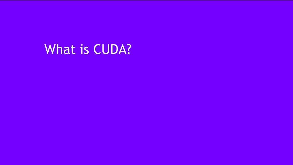 15 What is CUDA?