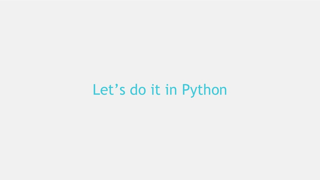 19 Let's do it in Python