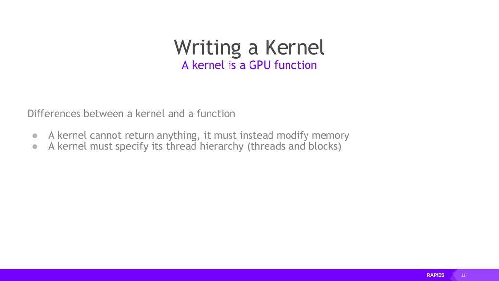 22 Writing a Kernel Differences between a kerne...