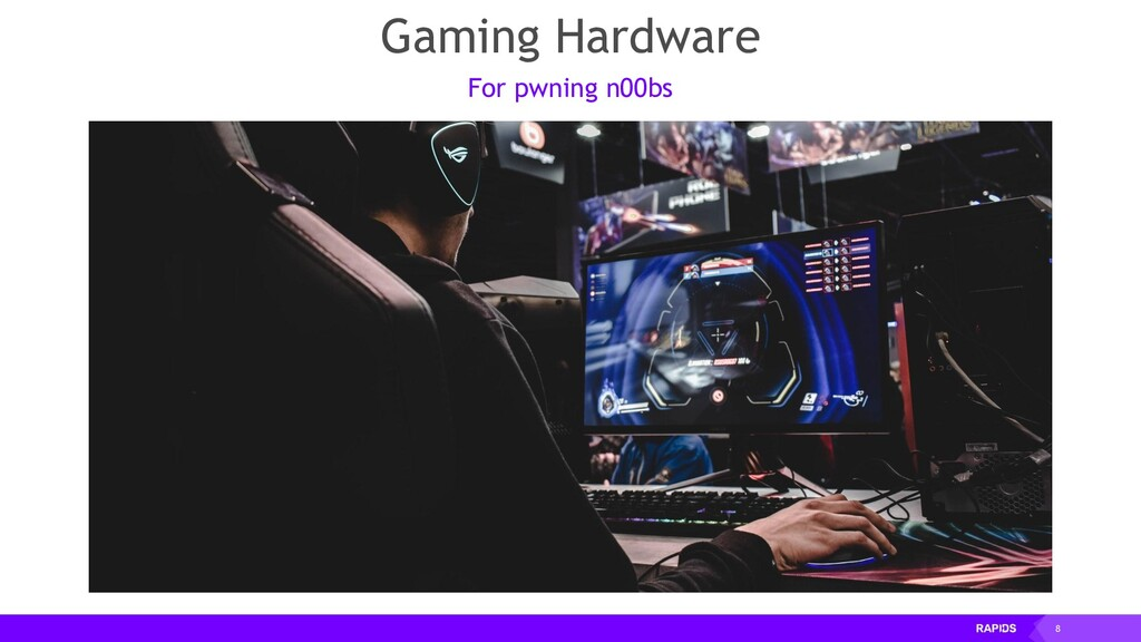 8 Gaming Hardware For pwning n00bs